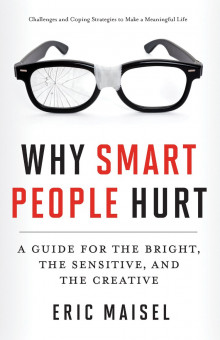 Why Smart People Hurt av Eric Maisel (Heftet)