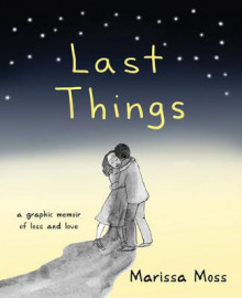 Last Things av Marissa Moss (Heftet)