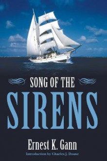 Song of the Sirens av Ernest K. Gann (Heftet)