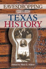 Omslag - Eavesdropping on Texas History