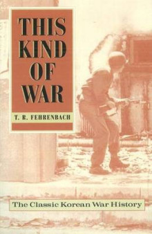 This Kind of War av T. R. Fehrenbach (Heftet)