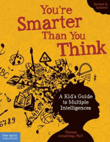 You're Smarter Than You Think av Thomas Armstrong (Heftet)