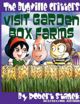 Omslag - The Bugville Critters Visit Garden Box Farms