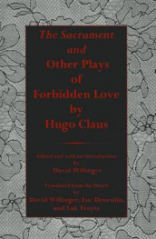 Sacrament And Other Plays Of Forbidden Love av Hugo Claus (Innbundet)