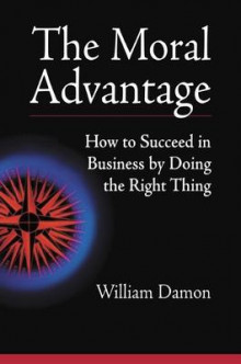 The Moral Advantage av William Damon (Heftet)
