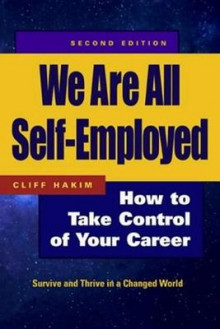 We Are All Self-Employed - How To Take Control Of Your Career av Hakim (Heftet)