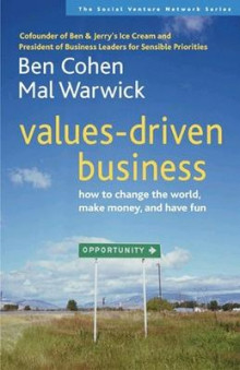 Values-Driven Business av Ben Cohen og Mal Warwick (Heftet)