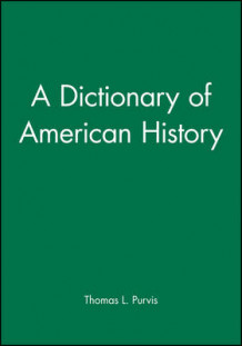 A Dictionary of American History (Heftet)