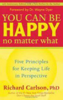 You Can be Happy No Matter What av Richard Carlson (Heftet)