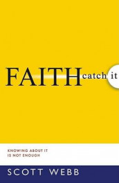 Faith - Catch It av Scott Webb (Heftet)