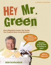 Hey Mr. Green av Bob Schildgen (Heftet)