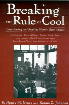 Breaking the Rule of Cool av Nancy M. Grace og Ronna C. Johnson (Heftet)