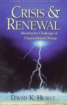 Crisis and Renewal av David K. Hurst (Heftet)