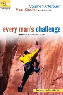 Every Man's Challenge av Stephen Arterburn, Fred Stoeker og Mike Yorkey (Heftet)