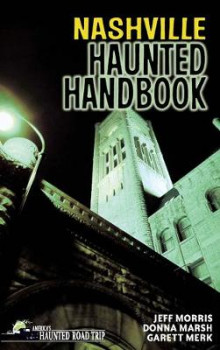 Nashville Haunted Handbook av Donna Marsh og Jeff Morris (Heftet)