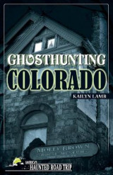 Omslag - Ghosthunting Colorado