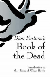 Dion Fortune's Book of the Dead av Dion Fortune (Heftet)