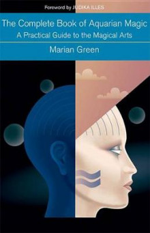 The Complete Book of Aquarian Magic av Marian Green (Heftet)