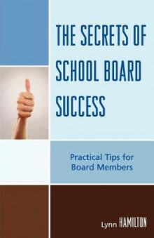 The Secrets of School Board Success av Lynn Hamilton (Heftet)