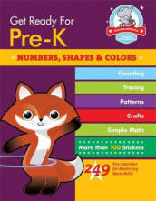 Get Ready For Pre-K: Numbers, Shapes & Colors av Heather Stella (Heftet)