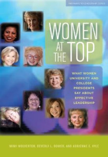 Women at the Top av Mimi Wolverton, Beverly L. Bower og Adrienne E. Hyle (Heftet)