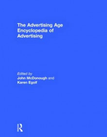 The Advertising Age Encyclopedia of Advertising av John McDonough og Karen Egolf (Innbundet)