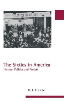 The Sixties in America av M. J. Heale (Innbundet)