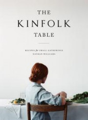 The Kinfolk table av Nathan Williams (Innbundet)