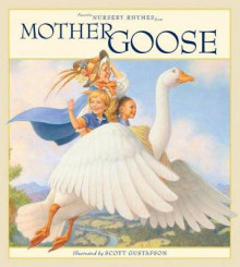 Favorite Nursery Rhymes from Mother Goose av Scott Gustafson (Innbundet)