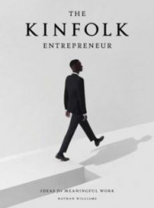 The kinfolk entrepreneur av Nathan Williams (Innbundet)