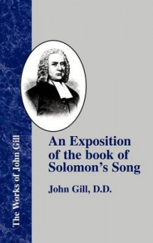 An Exposition of the Book of Solomon's Song av John Gill (Innbundet)