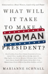 Omslag - What Will It Take to Make A Woman President?
