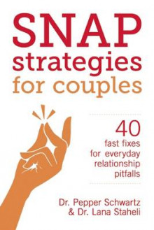 Snap Strategies for Couples av Lana Staheli og Pepper Schwartz (Heftet)