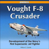 Omslag - Vought F-8 Crusader: Development of the Navy's First Supersonic Jet Fighter