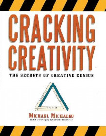Cracking Creativity av Michael Michalko (Heftet)
