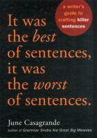 It Was the Best of Sentences, it Was the Worst of Sentences av June Casagrande (Heftet)