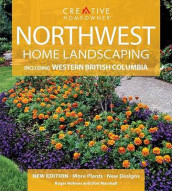 Northwest Home Landscaping av Roger Holmes og Don Marshall (Heftet)