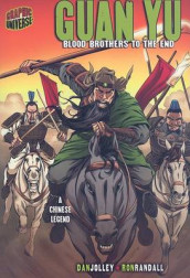 Guan Yu: Blood Brothers To The End (A Chinese Legend) av Dan Jolley (Heftet)