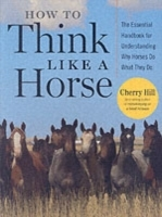 How to Think Like a Horse av Cherry Hill (Heftet)