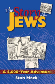 The Story of the Jews av Stan Mack (Heftet)