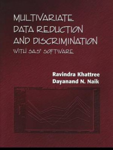 Multivariate Data Reduction and Discrimination with SAS Software av Ravindra Khattree og Dayanand N. Naik (Heftet)