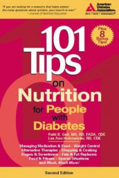 101 Tips on Nutrition for People with Diabetes av Patti Bazel Geil og Lea Ann Holzmeister (Heftet)