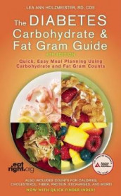Diabetes Carbohydrate and Fat Gram Guide, Fourth Edition av Lea Ann Holzmeister (Heftet)