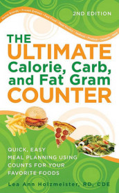 The Ultimate Calorie, Carb, and Fat Gram Counter av Lea Ann Holzmeister (Heftet)