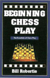 Beginning Chess Play av Bill Robertie (Heftet)