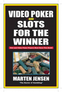Video Poker and Slots for the Winner av Martin Jensen (Heftet)