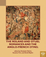 Omslag - The Roland and Otuel Romances and the Anglo-French Otinel