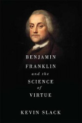 Omslag - Benjamin Franklin, Natural Right, and the Art of Virtue