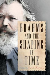 Omslag - Brahms and the Shaping of Time