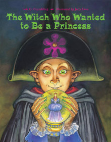 The Witch Who Wanted to Be a Princess av Lois G Grambling (Heftet)